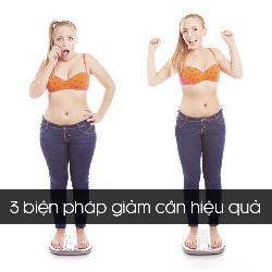 3 biện pháp giảm cân nhanh hiệu quả nhiều chị em áp dụng